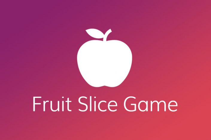 Application Development Fruit Slice Game